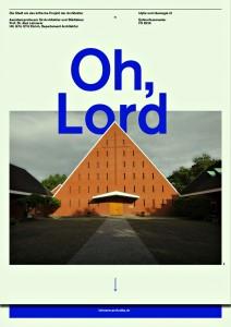 Studio FS 16: Oh, Lord – Idylle und Ideologie III