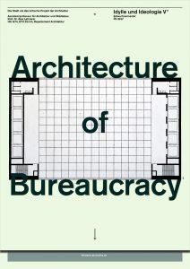 Studio FS 17: Architecture of Bureaucracy—Idylle und Ideologie V
