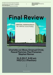 Architecture of Bureaucracy—Final Review FS 2017