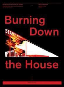 Studio FS 20: Burning Down the House—Idylle und Ideologie XI